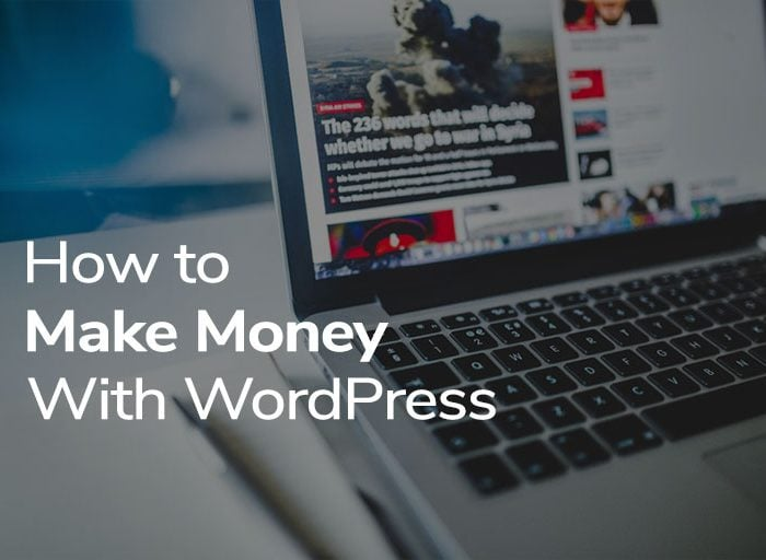 Make money with WordPress